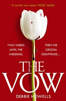 The Vow By Debbie Howells Release Date? 2020 Mystery Thriller Releases