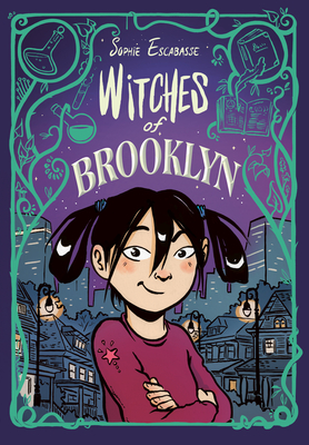 When Will The Witches Of Brooklyn By Sophie Escabasse Come Out? 2020 Graphic Novel Releases