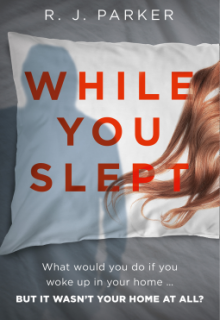 While You Slept By R J Parker Release Date? 2020 Thriller Releases