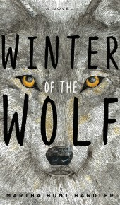 When Does Winter Of The Wolf By Martha Hunt Handler Come Out? 2020 Fiction Releases