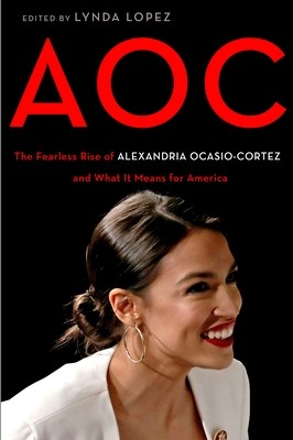When Will AOC By Lynda Lopez Come Out? 2020 Biography & Political Nonfiction Releases