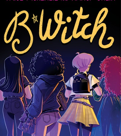 When Will B*Witch By Paige McKenzie & Nancy Ohlin Release? 2020 YA Paranormal Fantasy Releases