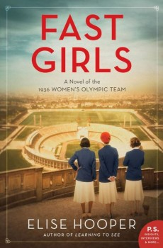 When Will Fast Girls By Elise Hooper Release? 2020 Historical Fiction Releases