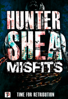 Misfits: Time For Retribution By Hunter Shea Release Date? 2020 Horror Releases