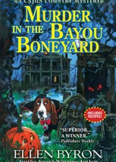 When Will Murder In The Bayou Boneyard By Ellen Byron Release? 2020 Cozy Mystery Releases
