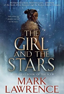 The Girl And The Stars By Mark Lawrence Out Today? 2020 Fantasy & Science Fiction Releases
