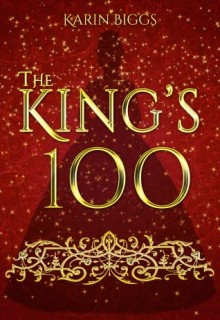When Will The King's 100 By Karin Biggs Release? 2020 YA Fantasy & Science Fiction Releases