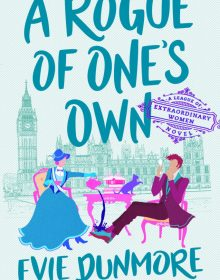 When Does A Rogue Of One's Own By Evie Dunmore Come Out? 2020 Historical Fiction Releases