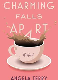 When Does Charming Falls Apart By Angela Terry Release? 2020 Fiction Releases