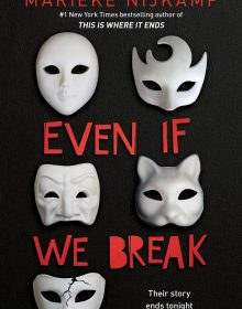 When Will Even If We Break By Marieke Nijkamp Come Out? 2020 Mystery Thriller Releases