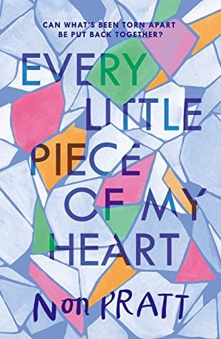 When Does Every Little Piece Of My Heart By Non Pratt Come Out? 2020 YA Contemporary Releases