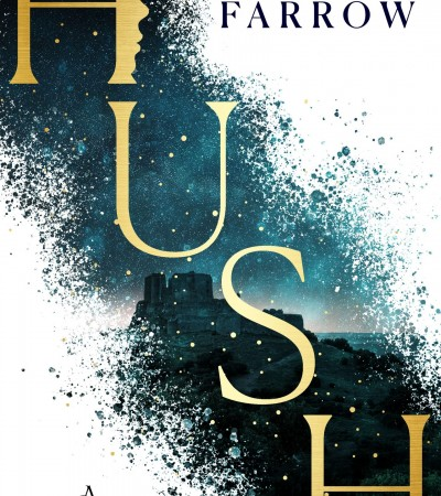 Hush By Dylan Farrow Release Date? 2020 YA Fantasy Releases