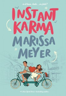 Instant Karma By Marissa Meyer Release Date? 2020 YA Contemporary Romance Releases