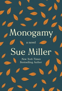 Monogamy By Sue Miller Release Date? 2020 Literary Fiction Releases