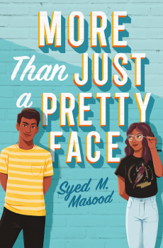 When Does More Than Just A Pretty Face By Syed M. Masood Come Out? 2020 YA Romance Releases