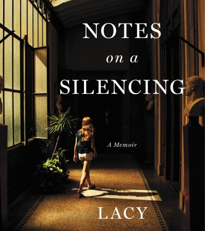 When Will Notes On A Silencing By Lacy Crawford Come Out? 2020 Autobiography & Memoir Releases