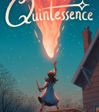 When Does Quintessence By Jess Redman Come Out? 2020 Middle Grade Fantasy Releases