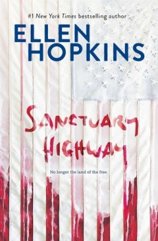 When Does Sanctuary Highway By Ellen Hopkins Come Out? 2021 YA Fiction Releases