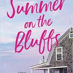 When Will Summer On The Bluffs By Sunny Hostin Release? 2020 Contemporary Fiction