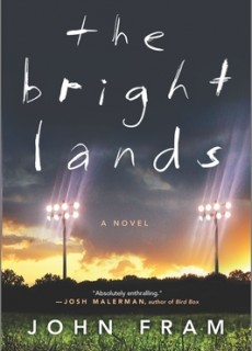 The Bright Lands By John Fram Release Date? 2020 LGBT Horror & Mystery Releases
