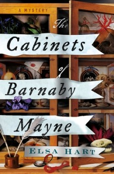 The Cabinets Of Barnaby Mayne By Elsa Hart Release Date? 2020 Historical Mystery Releases