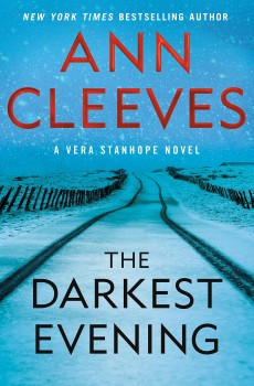The Darkest Evening By Ann Cleeves Release Date? 2020 Mystery Fiction Releases