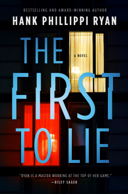 When Does The First To Lie By Hank Phillippi Ryan Release? 2020 Mystery Thriller Releases