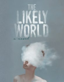 When Will The Likely World By Melanie Conroy-Goldman Come Out? 2020 Speculative Fiction Releases