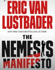 The Nemesis Manifesto By Eric Van Lustbader Release Date? 2020 Thriller Releases