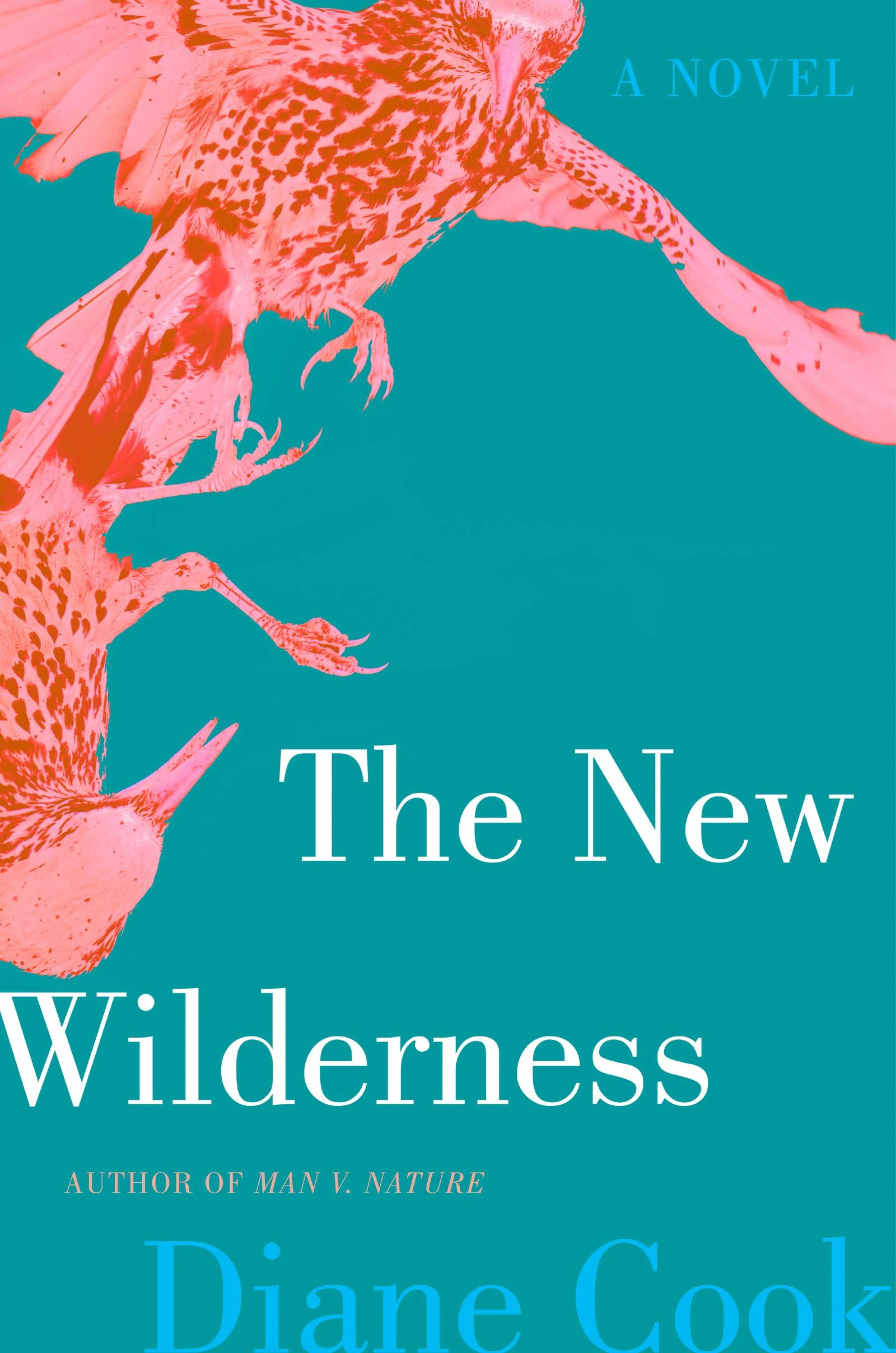 The New Wilderness By Diane Cook Release Date? 2020 Science Fiction Releases