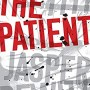 When Will The Patient By Jasper DeWitt Come Out? 2020 Horror & Mystery Thriller Releases