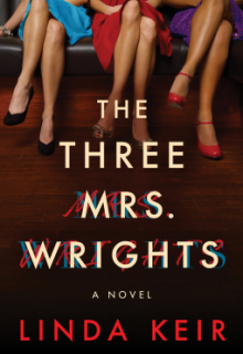 The Three Mrs. Wrights By Linda Keir Release Date? 2020 Mystery & Suspense Releases
