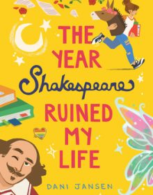The Year Shakespeare Ruined My Life By Dani Jansen Release Date? YA LGBT Contemporary Releases