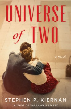 Universe Of Two By Stephen P. Kiernan Release Date? 2020 Historical Fiction Releases