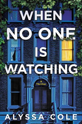 When No One Is Watching By Alyssa Cole Release Date? 2020 Mystery Thriller Releases