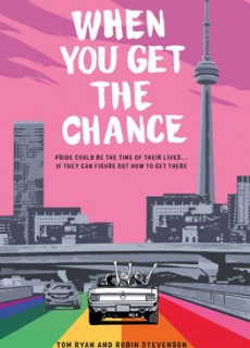 When You Get The Chance By Tom Ryan & Robin Stevenson Release Date? 2021 YA LGBT Releases