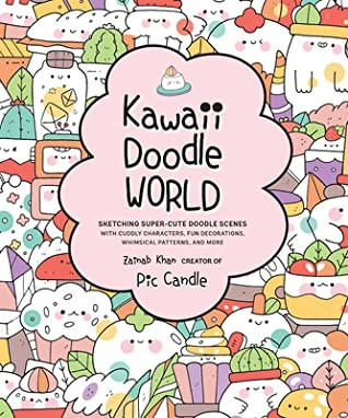 When Will Kawaii Doodle World By Pic Candle & Zainab Khan Release? 2020 Nonfiction Releases