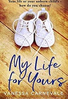 When Will My Life For Yours By Vanessa Carnevale Release? 2020 Fiction Releases