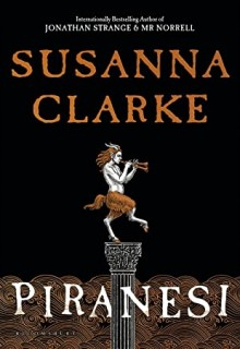 When Will Piranesi By Susanna Clarke Release? 2020 Science Fiction & Fantasy Releases