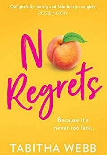 When Does No Regrets By Tabitha Webb Come Out? 2020 Romance Releases