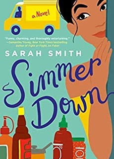 When Does Simmer Down By Sarah Smith Come Out? 2020 Contemporary Romance Releases