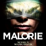 When Will Malorie (Bird Box #2) By Josh Malerman Release? 2020 Horror & Thriller Releases