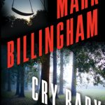 When Will Cry Baby (Tom Thorne 17) By Mark Billingham Come Out? 2021 Paperback Releases