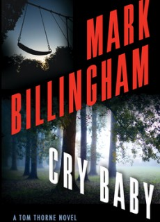 When Will Cry Baby (Tom Thorne #17) By Mark Billingham Come Out? 2020 Crime & Mystery Releases