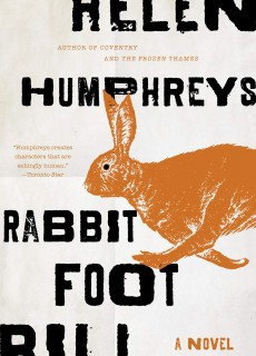 When Will Rabbit Foot Bill By Helen Humphreys Release? 2020 Fiction Releases