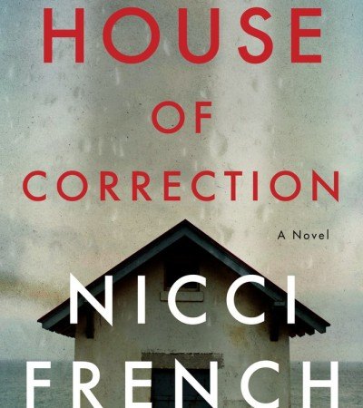 House Of Correction By Nicci French Release Date? 2020 Mystery Thriller Releases