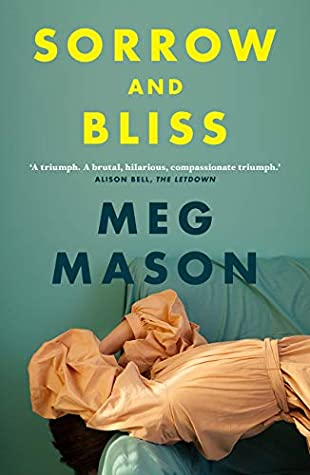 Sorrow And Bliss By Meg Mason Release Date? 2020 Fiction