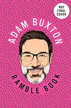 When Does Ramble Book By Adam Buxton Come Out? 2020 Nonfiction Releases