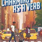 Charming As A Verb By Ben Philippe Release Date? 2020 YA Contemporary Romance