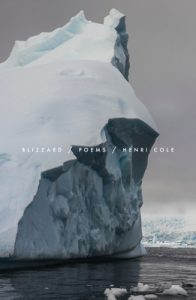 Blizzard: Poems By Henri Cole Release Date? 2020 Poetry Releases